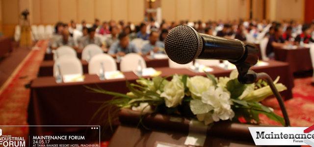 บรรยากาศงานสัมมนา Maintenance Forum 2017 จ. ปราจีนบุรี